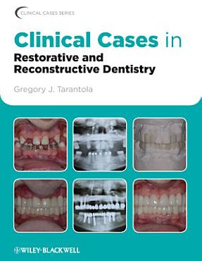 Clinical Cases in Restorative and Reconstructive Dentistry PDF