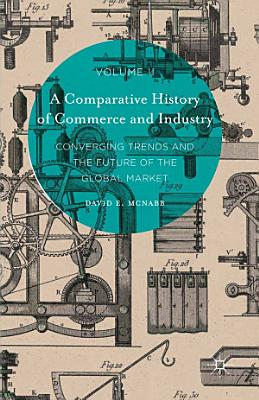 A Comparative History of Commerce and Industry  Volume II PDF