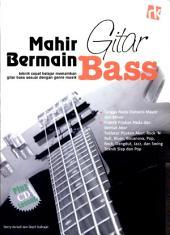 Mahir Bermain Gitar Bass