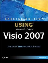 Special Edition Using Microsoft Office Visio 2007 (Adobe Reader)
