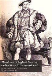 The History of England from the Earliest Times to the Accession of Queen Victoria: Volume 2