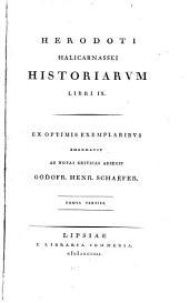 Herodoti halicarnassei Historiarvm libri IX: ex optimis exemplaribvs emendavit ac notas criticas adiecit, Τόμος 3