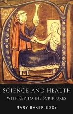 Science and Health with Key to the Scriptures (Healing Scriptures and Bible Verses about Healing)