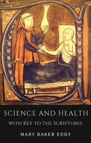 Science and Health with Key to the Scriptures  Healing Scriptures and Bible Verses about Healing