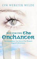Becoming The Enchanter