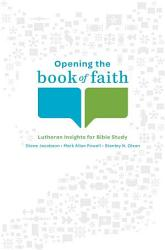 Opening The Book Of Faith Book PDF
