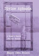 Divine Aphasia