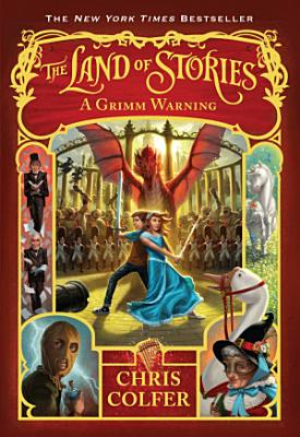 The Land of Stories  A Grimm Warning