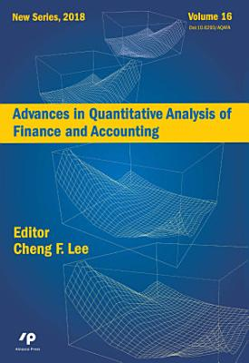 Advances in Quantitative Analysis of Finance and Accounting  New Series  Vol   16