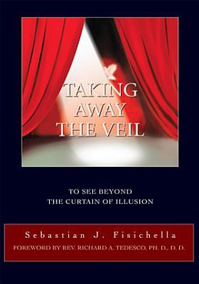 Taking Away the Veil PDF