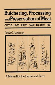 Butchering  Processing and Preservation of Meat Book