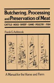 Butchering  Processing And Preservation Of Meat