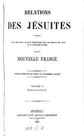 Relations des Jésuites contenant ce qui s'est passé de plus remarquable dans les missions des pères de la Compagnie de Jésus dans la Nouvelle-France: Volume2