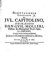 Disputationem Circularem de Iul. Capitolino