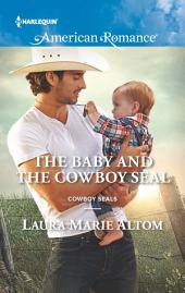 The Baby and the Cowboy SEAL