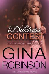 The Duchess Contest: A Jet City Billionaire Romance