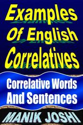 Examples of English Correlatives: Correlative Words and Sentences
