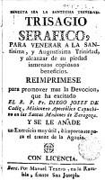 Trisagio serafico para venerar a la Santisima y Augustisima Trinidad y alcanzar de su piedad inmensos copiosos beneficios PDF