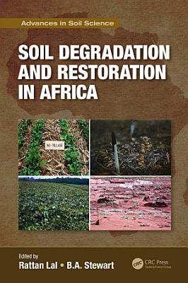 Soil Degradation and Restoration in Africa