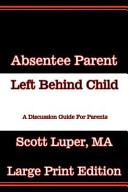 Absentee Parent Left Behind Child