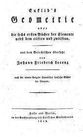 Euklid's Elemente: acht Bücher, die sechs ersten, nebst dem eilften und zwölften, aus dem Griechischen übersetzt