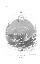 The Architecture of the Heavens by J.P. Nichol