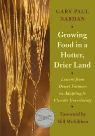 Growing Food In A Hotter  Drier Land