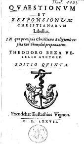 Questionum & responsionum christianarum libellus