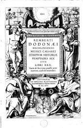 Remberti Dodonae Stirpium historiae pemptades sex sive libri XXX.