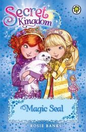 Secret Kingdom: Magic Seal: Book 20