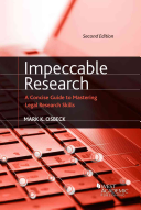 Impeccable Research  a Concise Guide to Mastering Legal Research Skills PDF