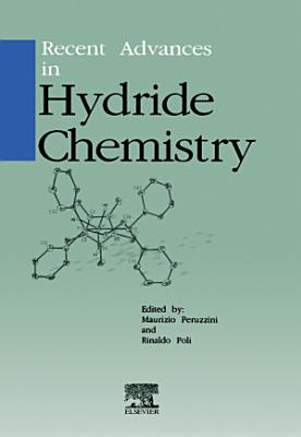 Recent Advances in Hydride Chemistry PDF