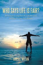 Who Says Life Is Fair?
