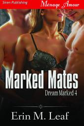Marked Mates [Dream Marked 4]