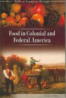 Food in Colonial and Federal America PDF