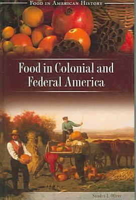 Food in Colonial and Federal America