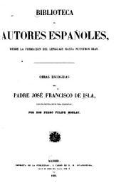 Obras escogidas del padre José Francisco de Isla: con una noticia de su vida y escritos, Volumen 15