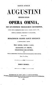 Sancti Aurelii Augustini hipponensis episcopi Opera omnia: Volume 1