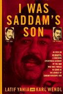 I was Saddam s Son