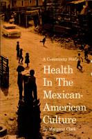 Health in the Mexican American Culture PDF