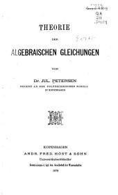 Theorie der algebraischen Gleichungen