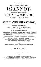 Toū en hagiois patròs hēmōn Iōánnoū toū Chrysostómou, tà Ehyriskómena pánta