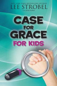 The Case for Grace for Kids Book