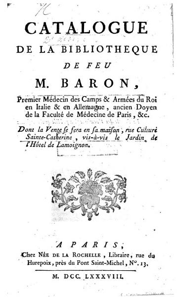 Download Catalogue de la biblioth  que de feu M  Baron   Preceded by a biographical sketch   Book