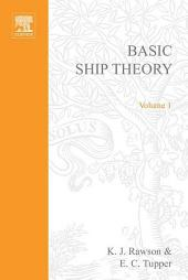 Basic Ship Theory: Volume 1, Edition 5