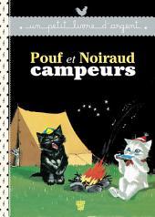 Pouf et Noiraud campeurs