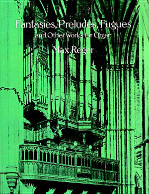Fantasies  preludes  fugues  and other works for organ PDF