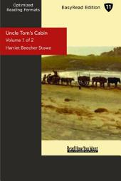 Uncle Toms Cabin: Life Among the Lowly: Easyread Edition