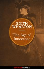 The Age of Innocence (Diversion Classics)