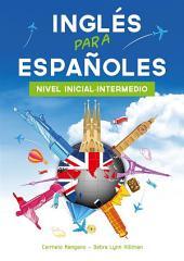 Curso de Inglés, el Método Inglés para Españoles (Nivel Inicial-Intermedio)